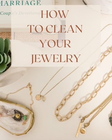 HOW TO CLEAN YOUR JEWLERY