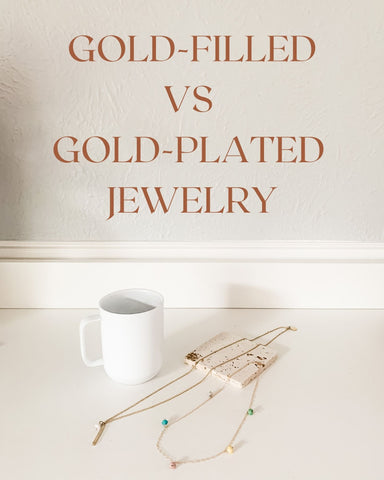 gold filled vs gold plated jewelry