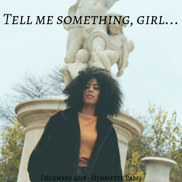 DECEMBRE - Tell me something, girl.