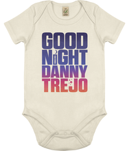 Load image into Gallery viewer, Good Night Danny Trejo Babygrow