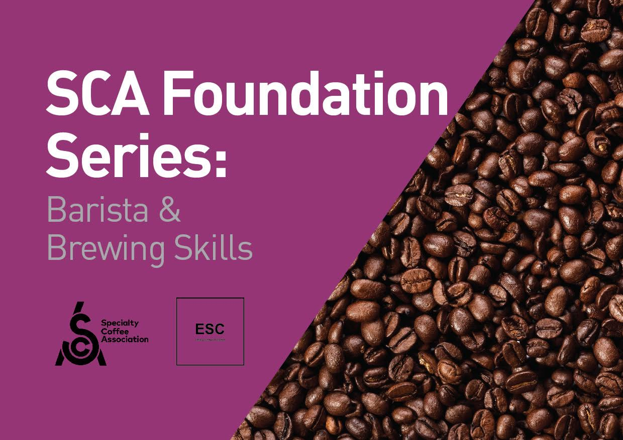 SCA Foundation Series: Barista and Brewing Skills