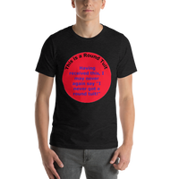 Bella and Canvas Short-Sleeve Unisex T-Shirt: Round Tuit Blue text on red I not you
