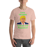 Bella and Canvas Short-Sleeve Unisex T-Shirt: Love TRUMPS Hatred green text
