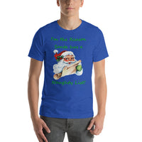Bella and Canvas Short-Sleeve Unisex T-Shirt: Naughty list green text