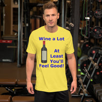Bella and Canvas Short-Sleeve Unisex T-Shirt: Wine a lot 1 blue text