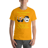 Bella and Canvas Short-Sleeve Unisex T-Shirt: Bath or showers yellow text