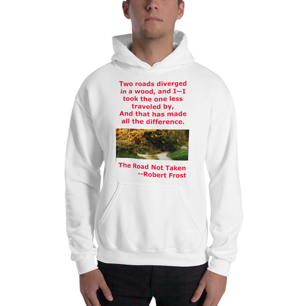 Gildan Hooded Sweatshirt: The road not taken red text