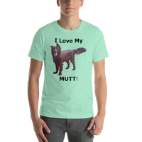 Bella and Canvas Short-Sleeve Unisex T-Shirt: I love my Mutt