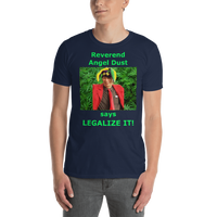 Gildan Short-Sleeve Unisex T-Shirt: Angel Dust LEGALIZE IT green text