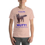 Bella and Canvas Short-Sleeve Unisex T-Shirt: I love my mutt added text black text