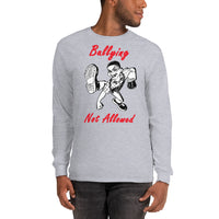 Gildan Long Sleeve T-Shirt: Bullying red text
