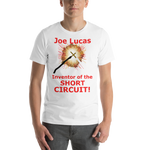 Bella and Canvas Short-Sleeve Unisex T-Shirt: Joe Lucas inventor of the short circuit red text
