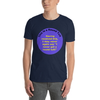 Gildan Short-Sleeve Unisex T-Shirt: Round Tuit yellow text on blue I not you