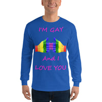 Gildan Long Sleeve T-Shirt: Gay and love you