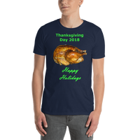 Gildan Short-Sleeve Unisex T-Shirt: Thanksgiving 2018 roast green text