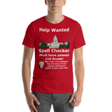 Bella and Canvas Short-Sleeve Unisex T-Shirt: HELP WANTED SPELL CHECKER White Text