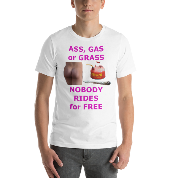 Bella and Canvas Short-Sleeve Unisex T-Shirt: ass gas or grass magenta text
