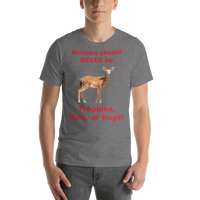 Bella and Canvas Short-Sleeve Unisex T-Shirt: Animals should NEVER be red text