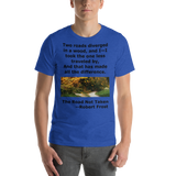 Bella and Canvas Short-Sleeve Unisex T-Shirt: The Road Not Taken black text
