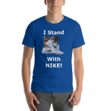Bella and Canvas Short-Sleeve Unisex T-Shirt: I stand with Nike white text