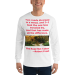 Gildan Long Sleeve T-Shirt: The road not taken red text