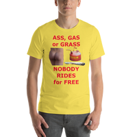 Bella and Canvas Short-Sleeve Unisex T-Shirt: ass gas or grass red text
