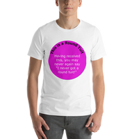 Bella and Canvas Short-Sleeve Unisex T-Shirt: Round Tuit Magenta