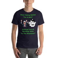 Bella and Canvas Short-Sleeve Unisex T-Shirt: bath or showers green text
