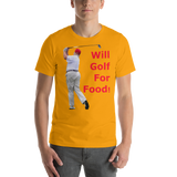 Bella and Canvas Short-Sleeve Unisex T-Shirt: will golf for food red text