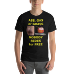 Bella and Canvas Short-Sleeve Unisex T-Shirt: ass gas or grass yellow text
