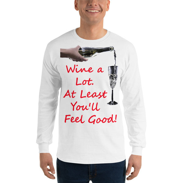 Gildan Long Sleeve T-Shirt: Wine a lot 2 red text