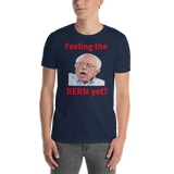 Gildan Short-Sleeve Unisex T-Shirt: Feeling the Bern yet red text