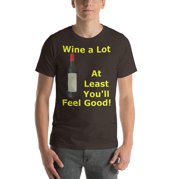 Bella and Canvas Short-Sleeve Unisex T-Shirt: Wine a lot 1 yellow text