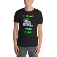 Gildan Short-Sleeve Unisex T-Shirt: I stand with Nike green text