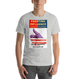 Bella and Canvas Short-Sleeve Unisex T-Shirt EXERTING INFLUENCE