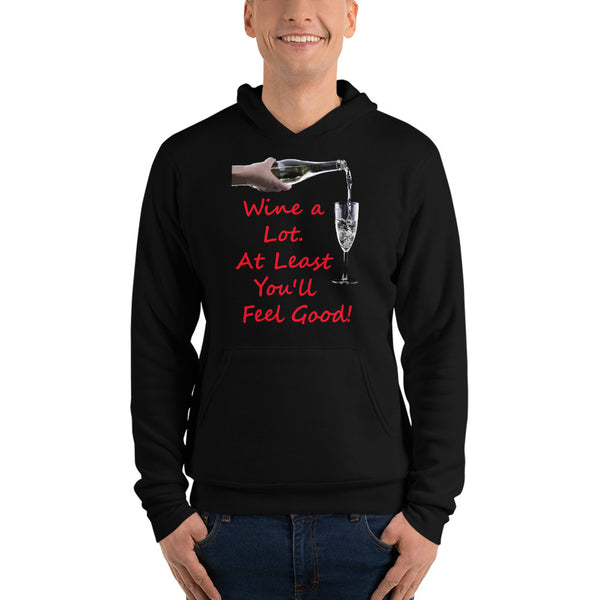 Bella and Canvas Unisex hoodie: Wine a lot 2 red text