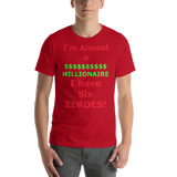 Bella and Canvas Short-Sleeve Unisex T-Shirt: Almost a Millionaire red text