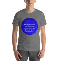 Bella and Canvas Short-Sleeve Unisex T-Shirt: Round Tuit blue