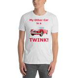 gildan Short-Sleeve Unisex T-Shirt: my other car is a Twink red text