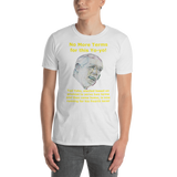 Gildan Short-Sleeve Unisex T-Shirt: no more terms TY yellow text