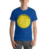 Bella and Canvas Short-Sleeve Unisex T-Shirt: Round Tuit yellow