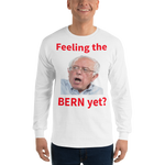 Gildan Long Sleeve T-Shirt: Feeling the Bern yet red text