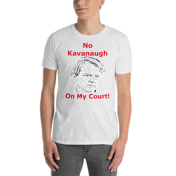 Gildan Short-Sleeve Unisex T-Shirt: No Kavanaugh red text