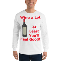 Gildan Long Sleeve T-Shirt: Wine a lot 1 red text