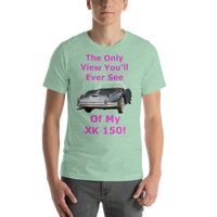 Bella and Canvas Short-Sleeve Unisex T-Shirt: Only View XK 150 magenta text
