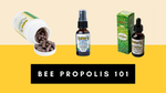 Bee Propolis 101: Health Benefits, Uses and Side Effects