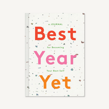 Best Year Yet A Journal for Becoming Your Best Self Hardcover Book