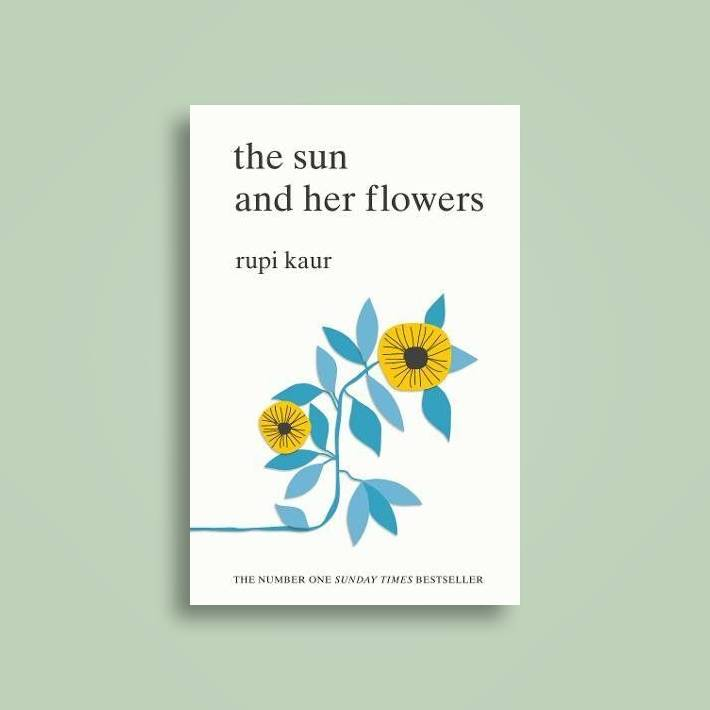 The Sun and Her Flowers - Poems by Rupi Kaur