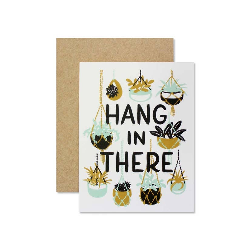 Wild Hart Paper Hang in There Greeting Card