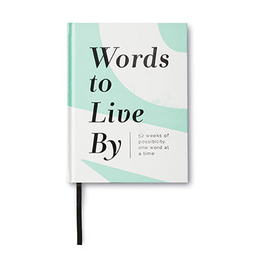 Words to Live By | 52 Weeks of Possibility by Compendium